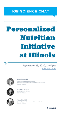 IGB Science Chat: Personalized Nutrition Initiative at Illinois