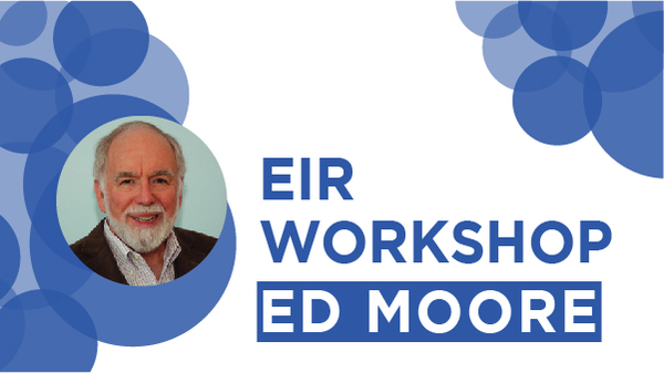 EIR Workshop: Edwin Moore