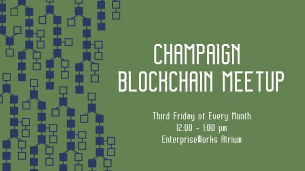 Champaign Blockchain Meetup
