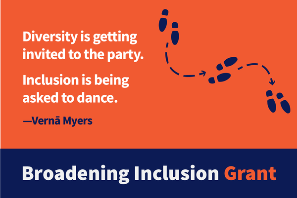 "A dance lesson diagram with the quote ""Diversity is getting invited to the party. Inclusion is being asked to dance."" Verna Meyers"
