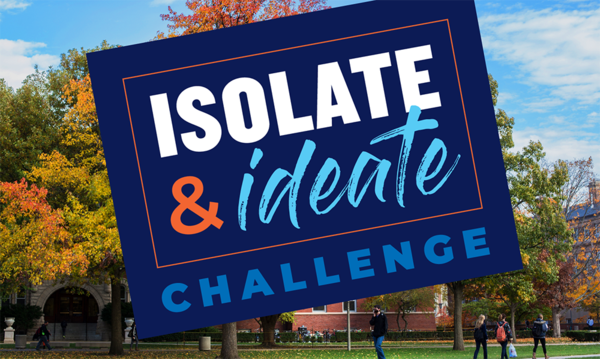 Isolate & Ideate Challenge: SUBMIT YOUR IDEA BY SEPT. 20