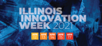 Illinois Innovation Week 2021: April 12, 13, 14, 15, and 17